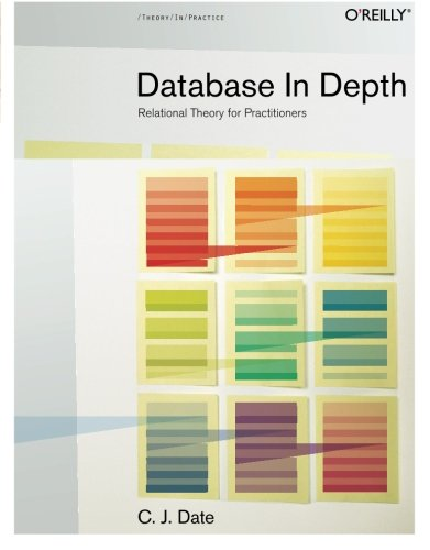 """Database in Depth,"" by C.J. Date"